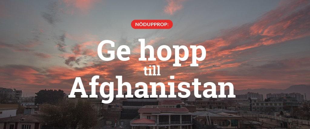 Nödupprop: Ge hopp till Afghanistan